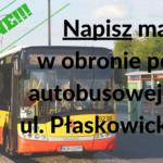Protest przeciwko likwidacji pętli autobusowej na Płaskowickiej