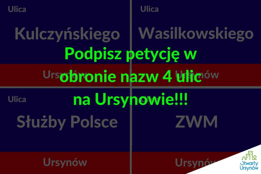 Petycja w obronie nazw 4 ulic na Ursynowie