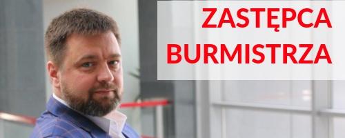 Bartosz Dominiak - Zastępca Burmistrza Dzielnicy Ursynów m.st. Warszawy
