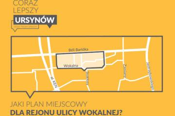 Jaki plan miejscowy dla rejonu ulicy Wokalnej? - można składać wnioski