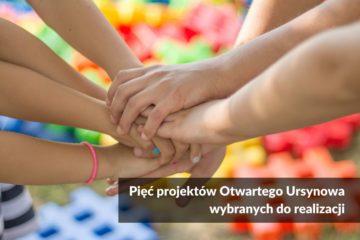 Pięć projektów Otwartego Ursynowa wybranych do realizacji