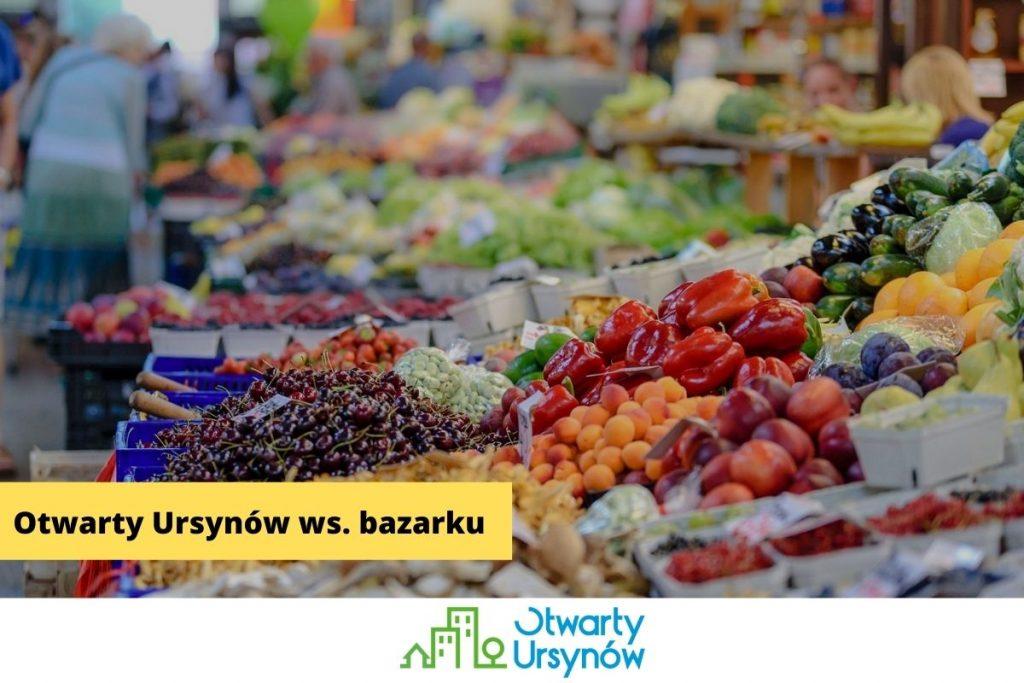 Stanowisko Otwartego Ursynowa ws. bazarku
